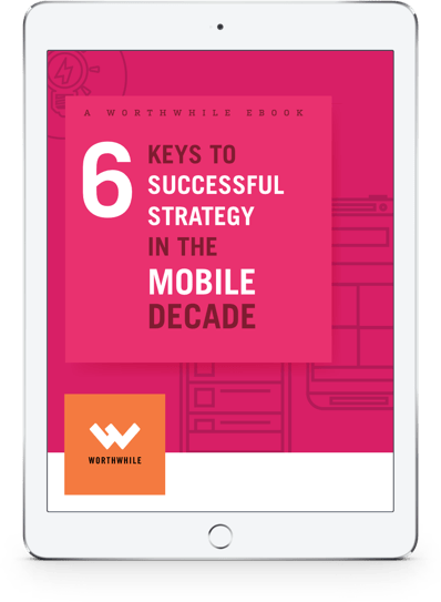 6 Keys to Successful Strategy in the Mobile Decade Ebook