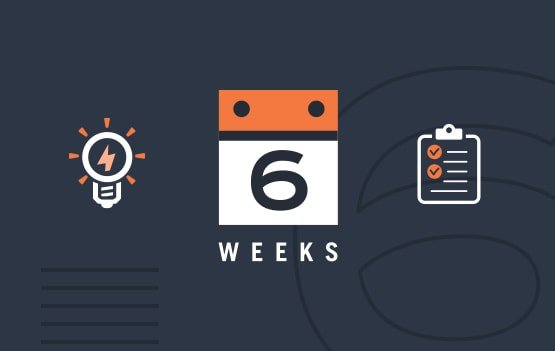 6 weeks concept to clarity
